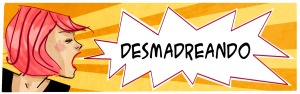 cbecera-desmadreando-AMARILLA1